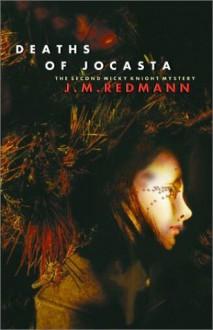 Deaths of Jocasta - J.M. Redmann