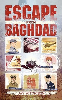 Escape from Baghdad - Jay Aitchison