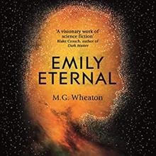 Emily Eternal - M.G. Wheaton,Therese Plummer