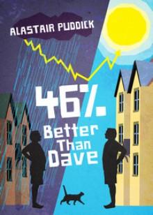 46% Better Than Dave - Alastair Puddick