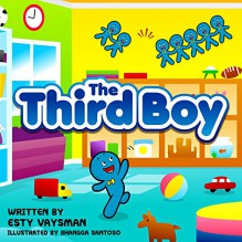 Children's books: The Third Boy: (Bedtime Stories For Kids, Early readers adventure Books, Imagination & Fiction For Beginner readers, motivational children's book) - Esty Vaysman,Bhangga Santoso