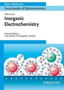 Organic Electrochemistry - Allen J. Bard, Fritz Scholz, Martin Stratmann, Christopher Pickett