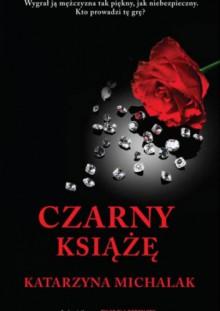 Czarny Książę - Katarzyna Michalak