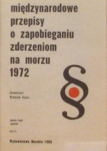 Międzynarodowe przepisy o zapobieganiu zderzeniom na morzu 1972 - Władysław Rymarz