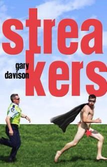 Streakers - Gary Davison