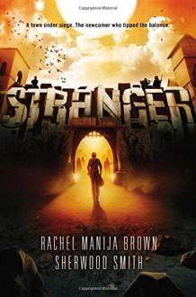 Stranger - Rachel Manija Brown, Sherwood Smith