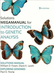 Introduction to Genetic Analysis Solutions MegaManual - William Fixen