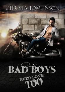 Bad Boys Need Love Too - Christa Tomlinson