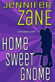 Home Sweet Gnome - Jennifer Zane