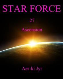 Star Force: Ascension - Aer-ki Jyr