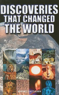 Discoveries That Changed the World - Rodney Castleden