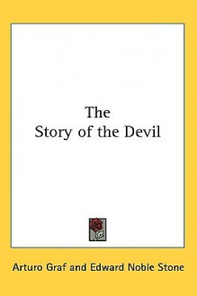 The Story of the Devil - Arturo Graf