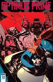 Optimus Prime #12 - John Barber,Kei Zama