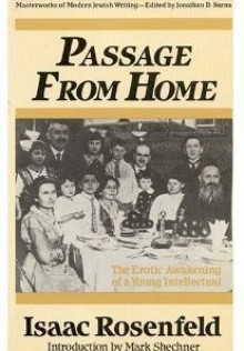 Passage from Home - Isaac Rosenfeld, Mark Shechner
