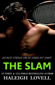 THE SLAM (a New Adult Sports Romance) - Haleigh Lovell