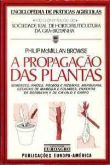 A Propagação das Plantas - Philip McMillan Browse, Mário F. Bento Ripado