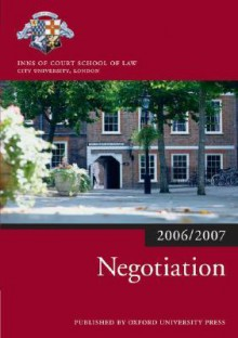 Negotiation 2006-07 - Inns of Court School of Law