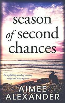 Season of Second Chances - Aimee Alexander