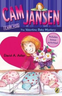 Cam Jansen: Cam Jansen and the Valentine Baby Mystery #25 - David A. Adler,Susanna Natti