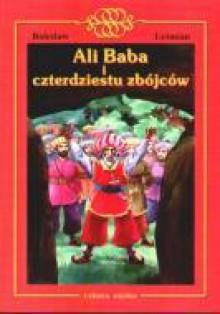 Ali Baba i czterdziestu zbójcow - Bolesław Leśmian