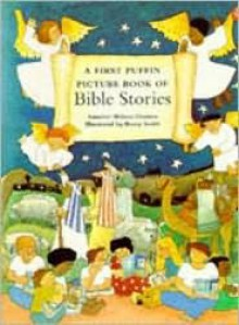 First Puffin Picture Book/Bible Stories (Picture Puffin) - Shilson-Th