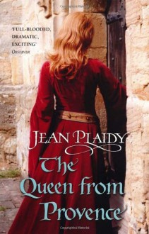 The Queen from Provence - Jean Plaidy