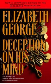 Deception on His Mind - Elizabeth George