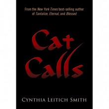 Cat Calls - Cynthia Leitich Smith