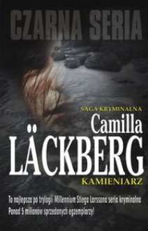 Kamieniarz (Patrik Hedström, #3) - Camilla Läckberg,Inga Sawicka