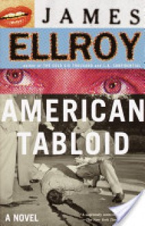 American Tabloid: A Novel - James Ellroy