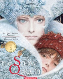 The Snow Queen - Hans Christian Andersen,Vladyslav Yerko