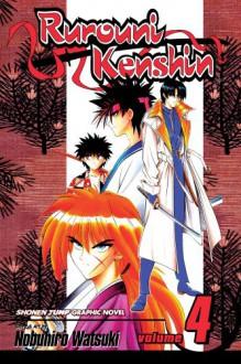 Rurouni Kenshin, Volume 4 - Nobuhiro Watsuki