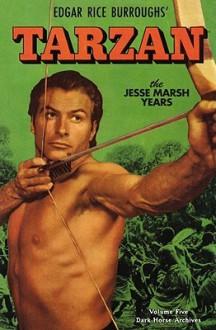 Tarzan Archives: The Jesse Marsh Years Volume 5 - Gaylord DuBois, Jesse Marsh