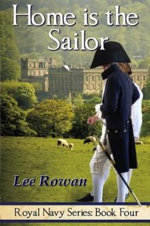 Home is the Sailor - Lee Rowan