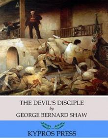 The Devil's Disciple - George Bernard Shaw