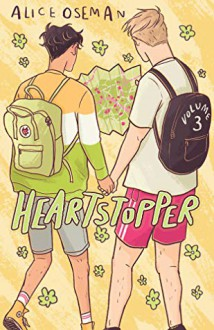 Heartstopper volume 3 - Alice Oseman