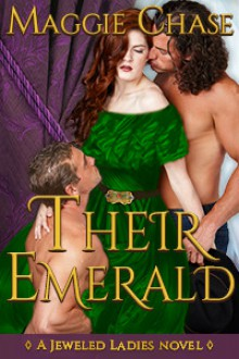Their Emerald (The Jeweled Ladies Book 2) - Maggie Chase