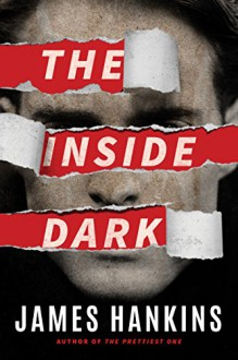 The Inside Dark - James Hankins