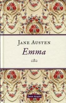 Emma - Jadwiga Dmochowska,Jane Austen