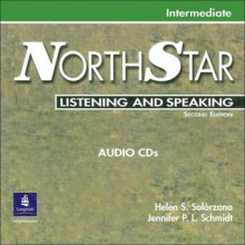 Northstar Listening and Speaking, Intermediate Audio CD's - Jennifer P.L. Schmidt