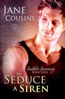To Seduce A Siren - Jane Cousins