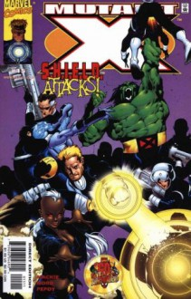 "Mutant X #15 Comic ""The Ripple Effect SHIELD Attacks"" (Marvel, 2000) - Howard Mackie"