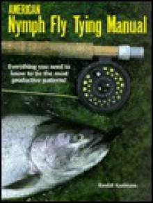 American Nymph Fly Tying Manual - Randall Kaufmann