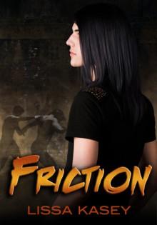 Friction (Dominion, #0.1) - Lissa Kasey