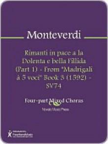 """Rimanti in pace a la Dolenta e bella Fillida (Part 1) - From """"Madrigali a 5 voci"""" Book 3 (1592) - SV74 - Claudio Monteverdi"""