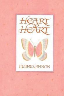 Heart to Heart - Elaine Cannon