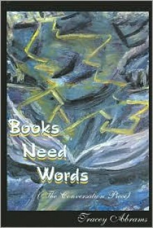 Books Need Words(The Conversation Piece) - Tracey Abrams