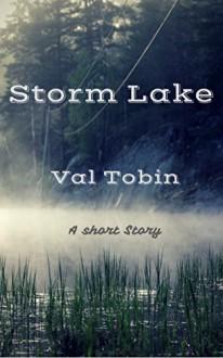Storm Lake - Val Tobin,Kelly Hartigan (XterraWeb)