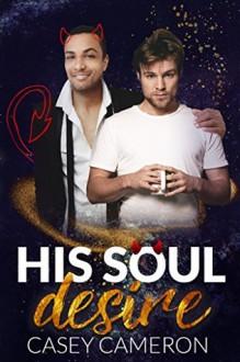 His Soul Desire - Casey Cameron