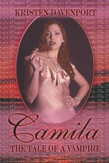 Camila: The Tale of a Vampire - Kristen Davenport